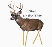 Still No Eye Deer by PharisaicalJesu