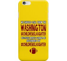 Funny Football: #CHILDRENSLAUGHTER iPhone Case/Skin