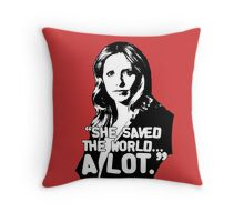 """BUFFY SUMMERS: """"She saved the world... A lot."""" Throw Pillow"""