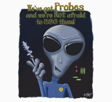 We've Got Probes by mdkgraphics
