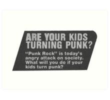 Punk? Art Print