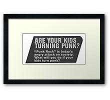 Punk? Framed Print