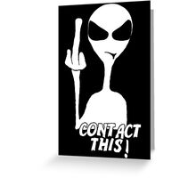 Contact This! Greeting Card