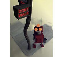 Don't Walk Photographic Print