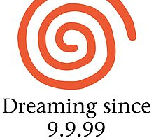 Dreaming since 9.9.99 by psychoandy