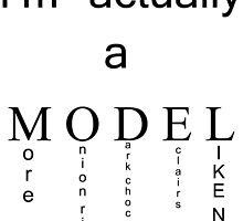 I'm actually a model.. by kaelynnmara