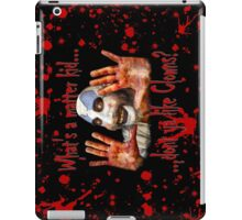 Whats a matter kid....... iPad Case/Skin