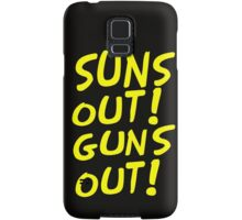SUNS OUT! GUNS OUT! Samsung Galaxy Case/Skin