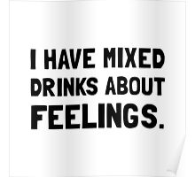 Mixed Drinks Feelings Poster