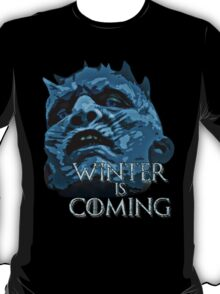 White Walkers are coming ( GOT ) T-Shirt