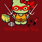Hello Ninja Turtle Tough Guy by scribbleworx