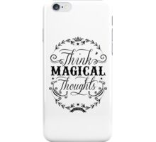 Think Magical Thoughts iPhone Case/Skin