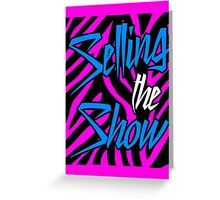 Dolph Ziggler - Selling the Show Greeting Card