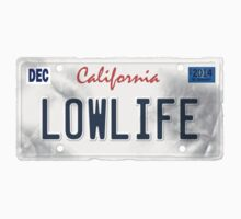 License Plate - LOWLIFE by TswizzleEG