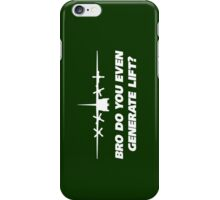 Bro Do You Even Generate Lift iPhone Case/Skin