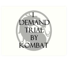 Trial by Kombat Art Print
