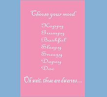 Choose Your Mood (Dwarves) by CreativeEm