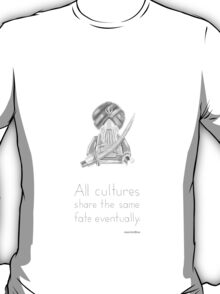 Sikh - All Cultures Share the Same Fate Eventually T-Shirt