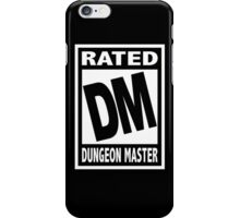 Rated DM for Dungeon Master iPhone Case/Skin