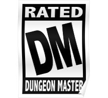 Rated DM for Dungeon Master Poster