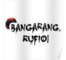 Bangarang Rufio Poster