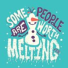 Frozen: Some People Are Worth Melting For by Risa Rodil