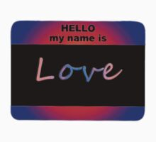 Hello my name is Love with dark background by Leo Hill