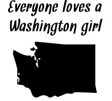 Everyone Loves A Washington Girl by kwg2200