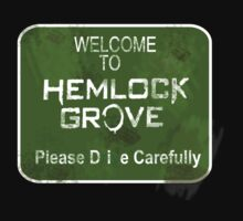 Welcome to Hemlock Grove by nightjoy
