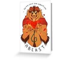 Who Can Ever Learn to Love a Beast Greeting Card