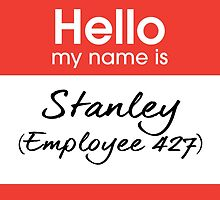 Hello my name is Stanley (Employee 427) by Lazard