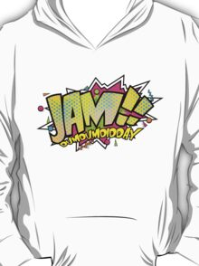 JAM!! T-Shirt