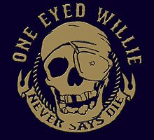 One Eyed Willy Never Says Die - Goonies by Mellark90