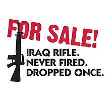 For Sale! Iraq Rifle... by artpolitic