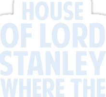 House of Stanley (Silver) Sticker
