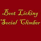 Boot Licking Social Climber by IntrovertArt