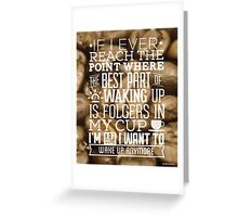 Bad Coffee Quote Greeting Card