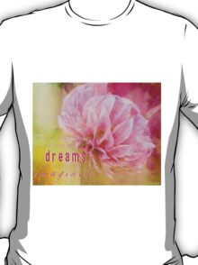 The Direction Of Your Dreams T-Shirt
