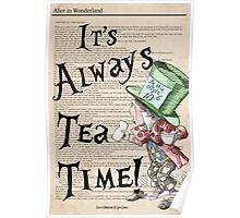 Mad Hatter - Always Tea Time Print / Alice in Wonderland Poster