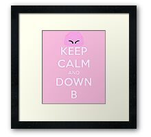 Keep Calm and Down B Framed Print