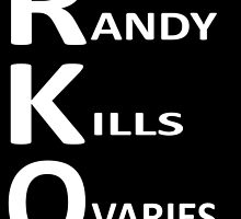 Randy Kills Ovaries Merch by jkwrestling