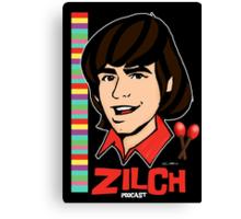Zilch Podcast! Daydream Believer Canvas Print