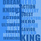 DREAM HERO (blue) by BGWdesigns