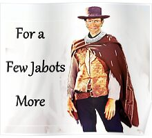 For a Few Jabots More Poster