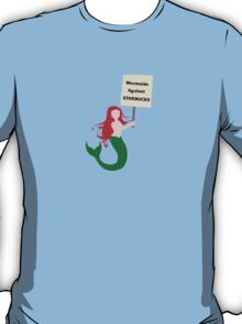 Mermaids Against Starbucks T-Shirt