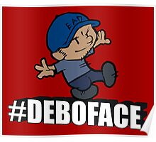 Calvin-Styled #Deboface Poster