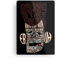 Catchphrase Comp-er-uh-lation Metal Print