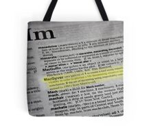 the verb is to macgyver Tote Bag