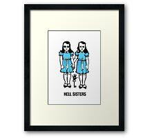 Hell Sisters Framed Print