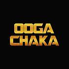 OOGA CHAKA by maped